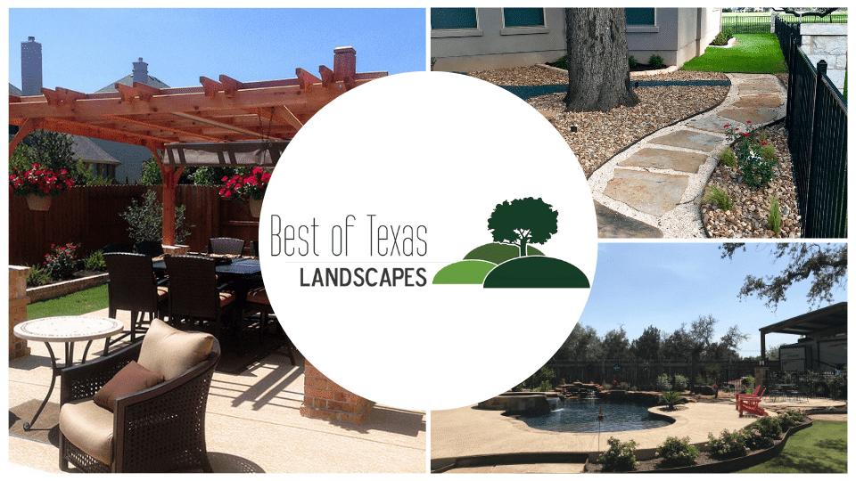 Best of Texas Landscapes - Your local design-build landscape professional